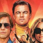 Review: Once Upon a Time … in Hollywood (2019)